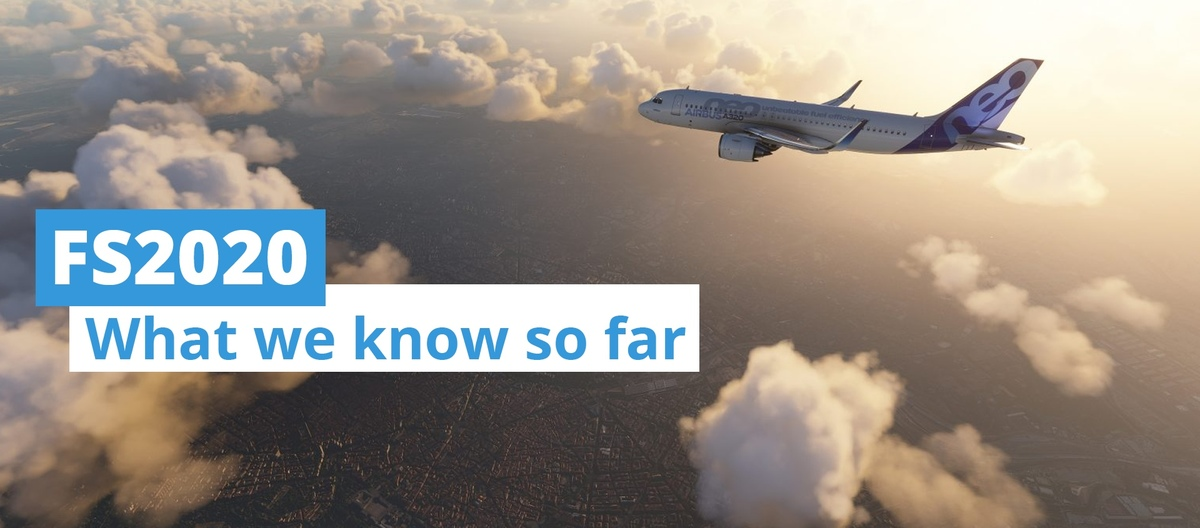 The heading image of our article: Microsoft Flight Simulator 2020 - What we know so far